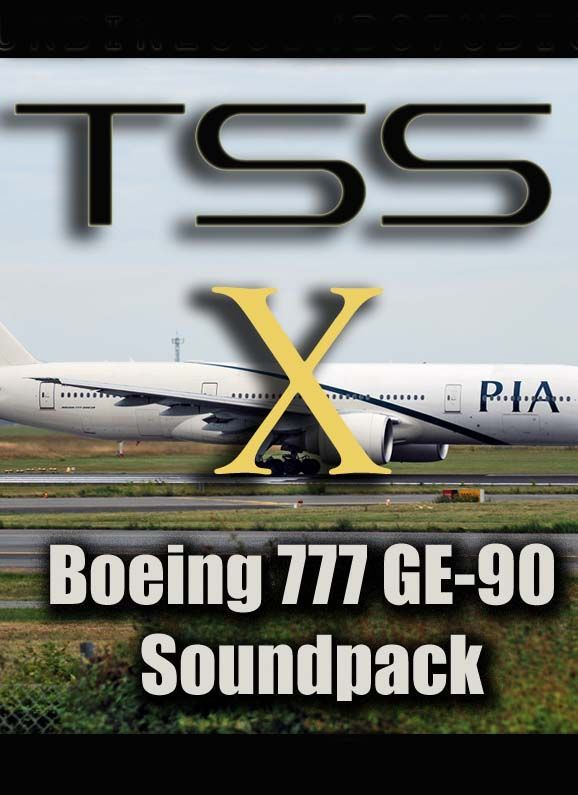 TSS - Boeing 777 GE-90 Soundpack for FSX