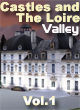 France Touristique Scenery - Castles and The Loire Valley Vol. 1