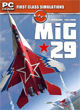 First Class Simulation - MiG-29 Codename: Fulcrum