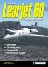 Fly The Learjet 60