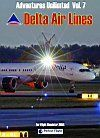 Perfect Flight - Adventures Unlimited Vol. 7  - Delta Airlines